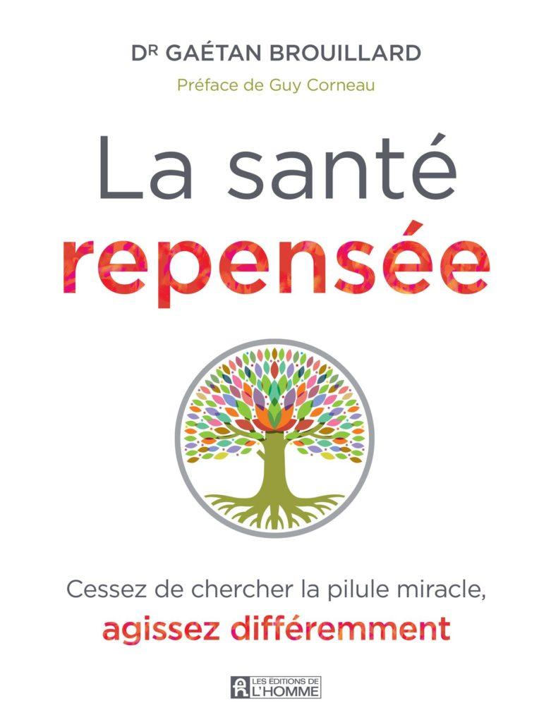 Livre La Santé Repensée - Dr. Brouillard